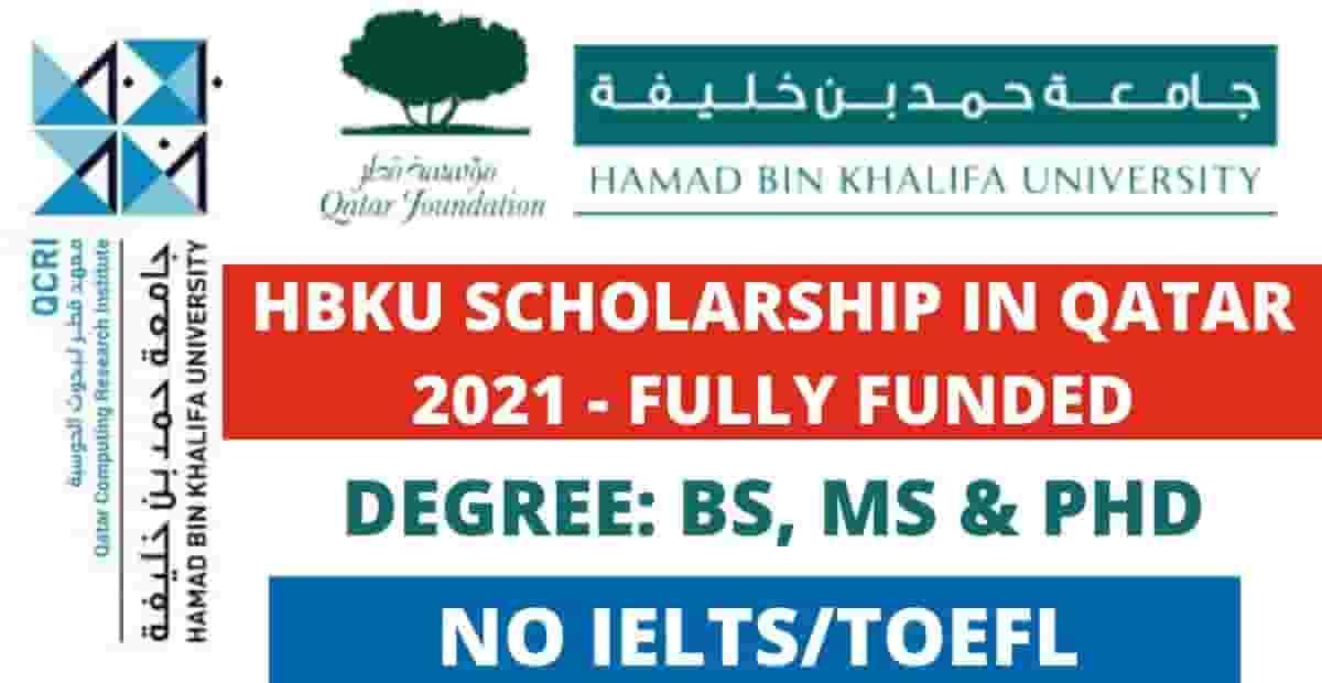 Hammad Bin Khalifa University Scholarship in Qatar 2021